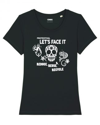 100% Organic T-shirt with Protestival graphic Reduce Reuce Recycle